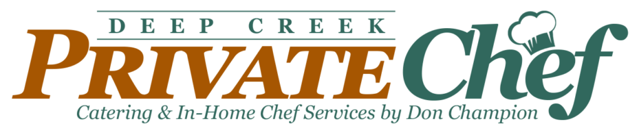 Deep Creek Private Chef – Don Champion